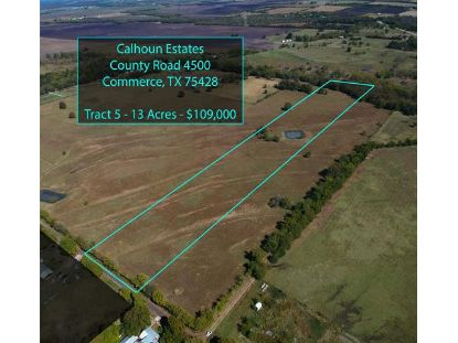 Tract 5 County Road 4500  Commerce, TX MLS# 14466254